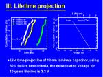 iii lifetime projection