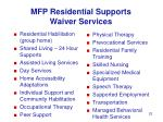 mfp residential supports waiver services