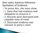 doe seeks adverse inference spoliation of evidence