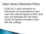 state library retention policy