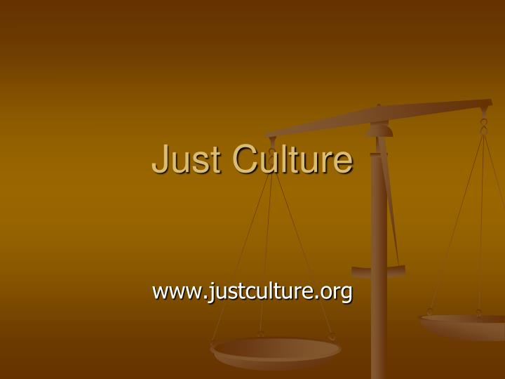 just culture n.