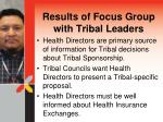 results of focus group with tribal leaders