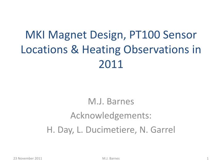 mki magnet design pt100 sensor locations heating observations in 2011 n.