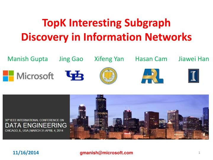 topk interesting subgraph discovery in information networks n.