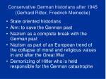 conservative german historians after 1945 gerhard ritter friedrich meinecke