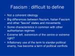 fascism difficult to define