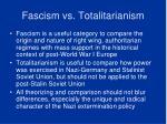 fascism vs totalitarianism