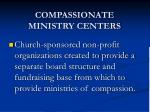 compassionate ministry centers