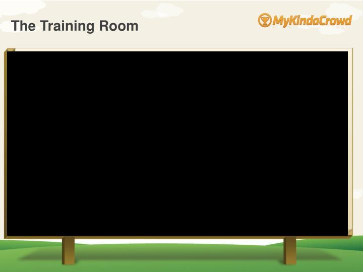 The Training Room