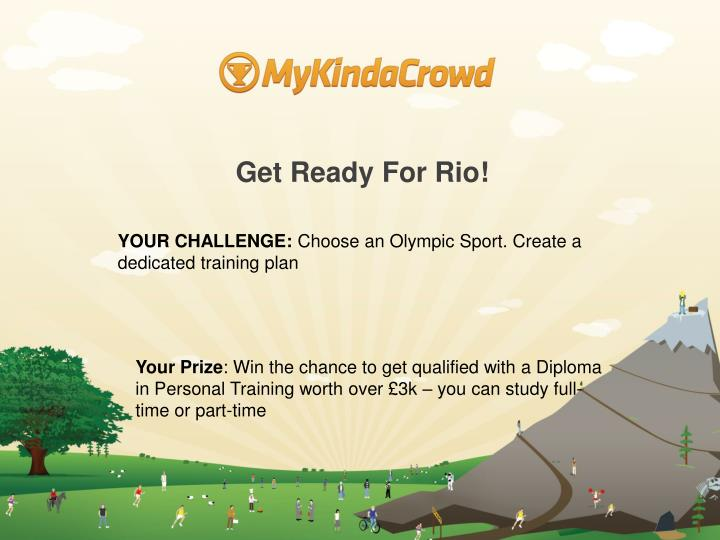 Get Ready For Rio!
