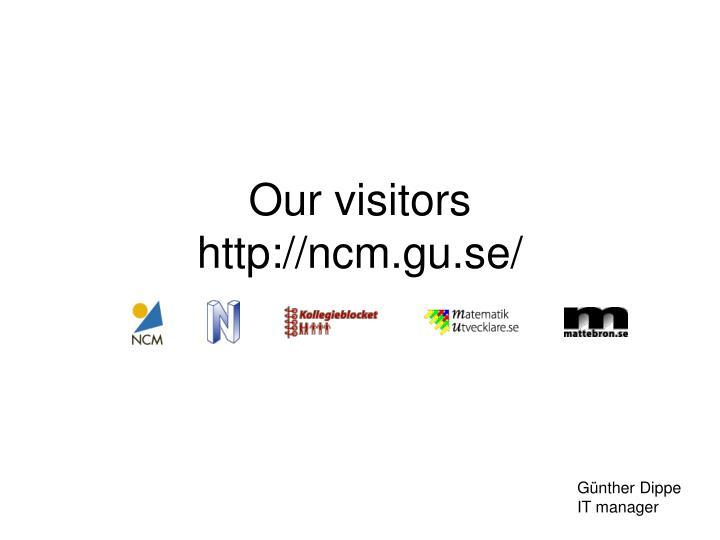 Our visitors http ncm gu se