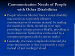 communication needs of people with other disabilities