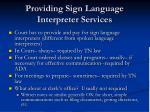 providing sign language interpreter services