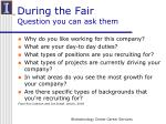 during the fair question you can ask them