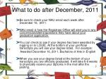 what to do after december 2011