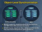 object level synchronization