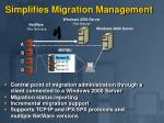 simplifies migration management