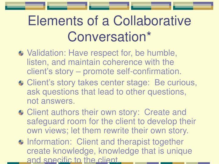 Elements of a Collaborative Conversation*