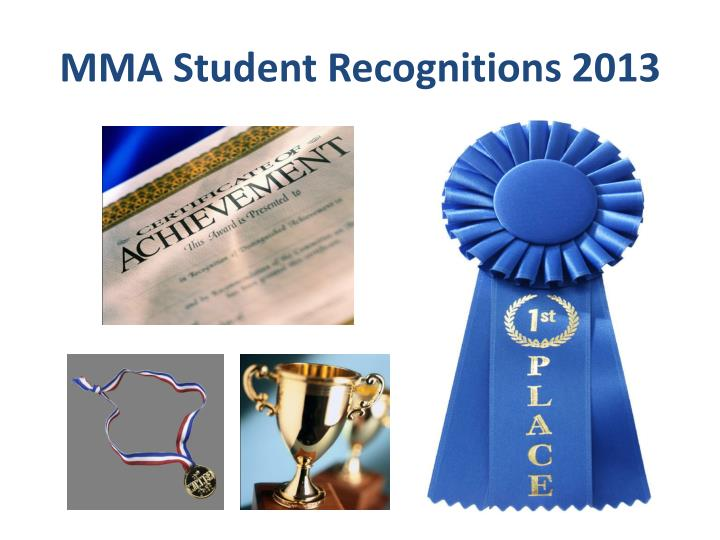 mma student recognitions 2013 n.