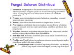 fungsi saluran distribusi