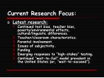 current research focus