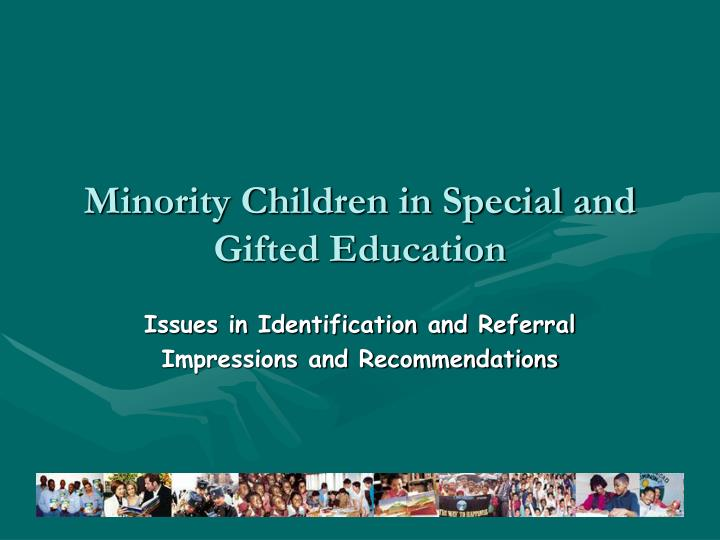 minority children in special and gifted education n.