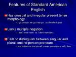 features of standard american english