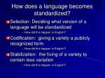 how does a language becomes standardized