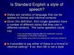 is standard english a style of speech