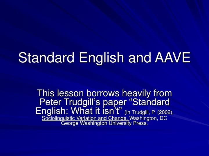 standard english and aave n.