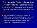 the linguistic society of america s resolution to the ebonics issue