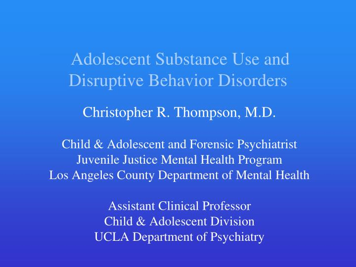 adolescent substance use and disruptive behavior disorders n.