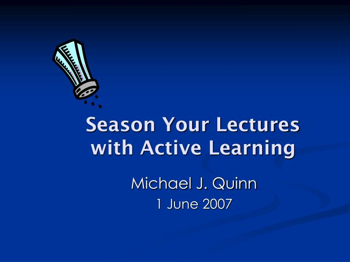 season your lectures with active learning n.