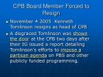 cpb board member forced to resign