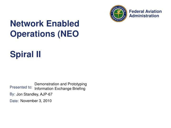 network enabled operations neo spiral ii n.