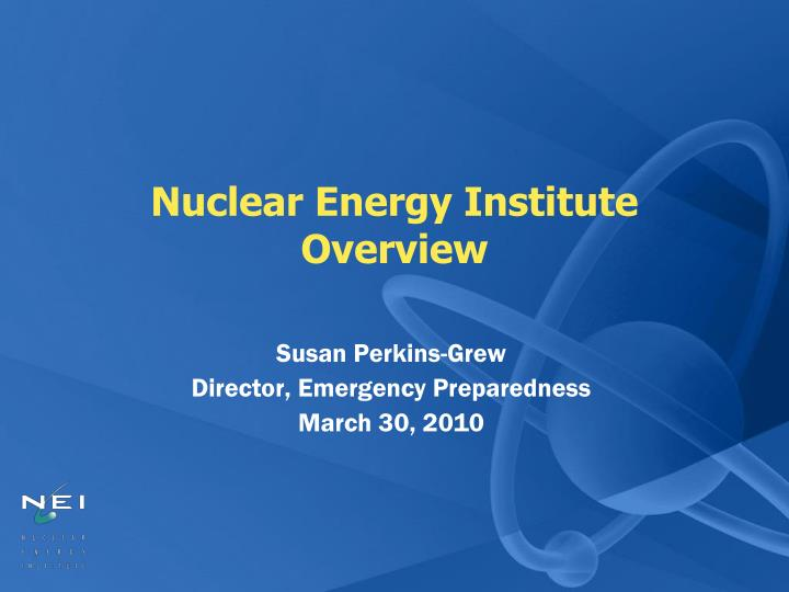 nuclear energy institute overview n.
