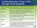 celebrating new year s eve though food symbols