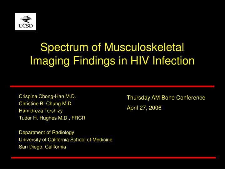 spectrum of musculoskeletal imaging findings in hiv infection n.