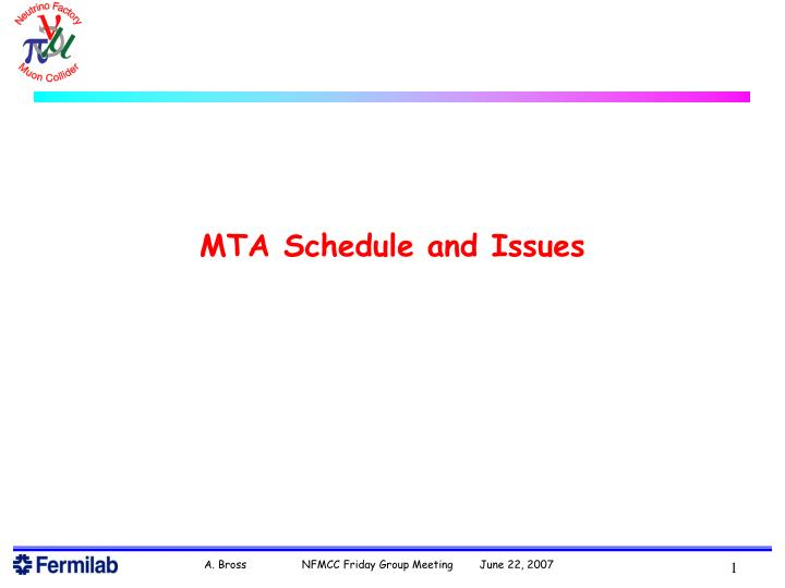 PPT - MTA Schedule and Issues PowerPoint Presentation - ID