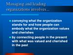 managing and leading organizations involves