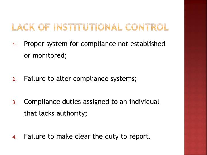 Lack of Institutional Control