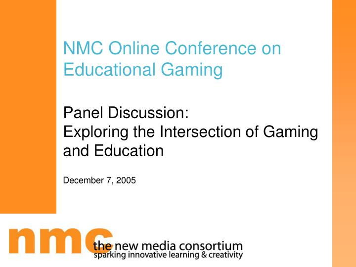 nmc online conference on educational gaming n.