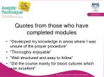 quotes from those who have completed modules