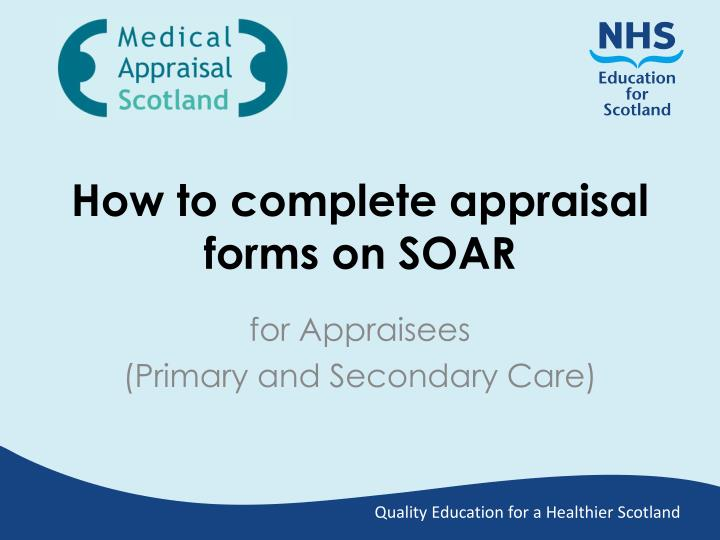 how to complete appraisal forms on soar n.