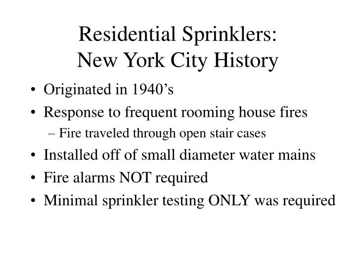 residential sprinklers new york city history n.