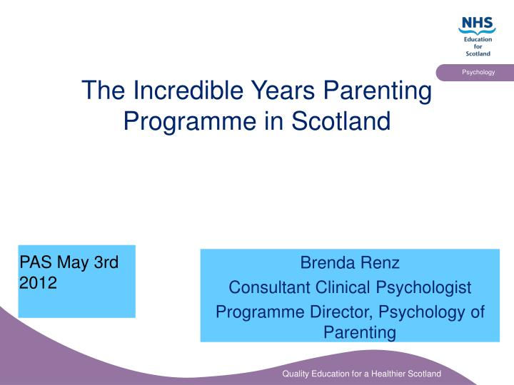 the incredible years parenting programme in scotland n.