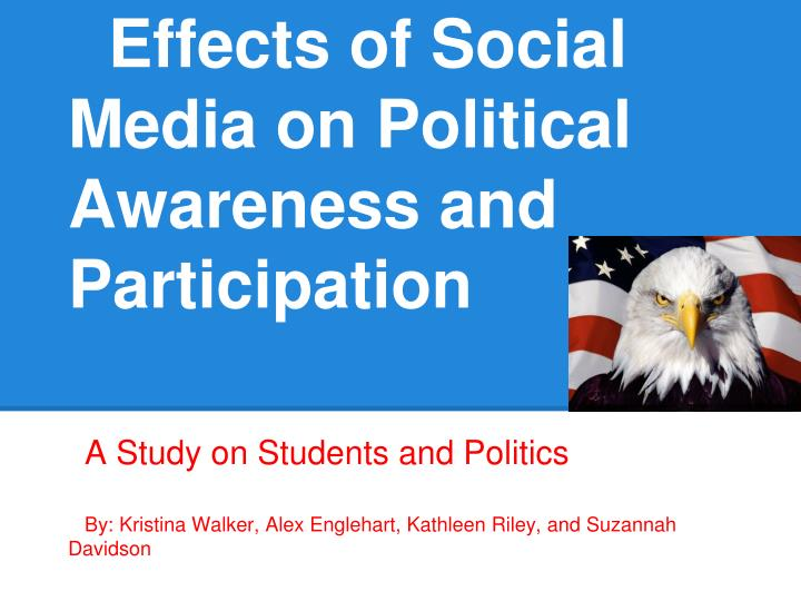 effects of social media on political awareness and participation n.