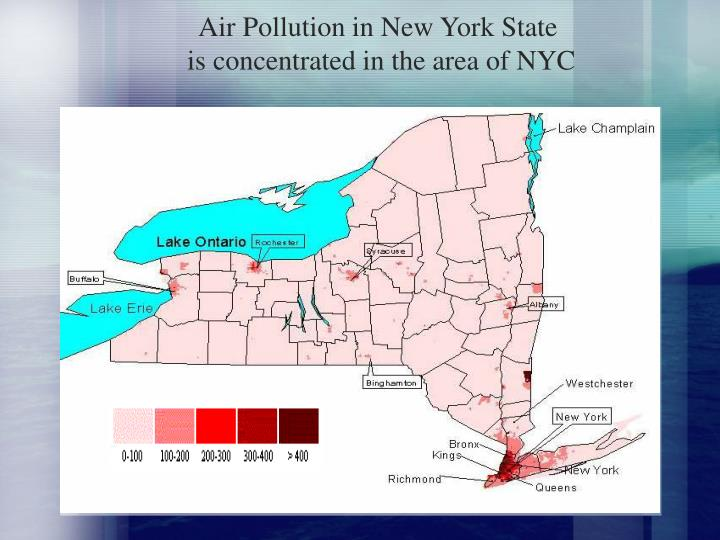 Air pollution in new york state is concentrated in the area of nyc