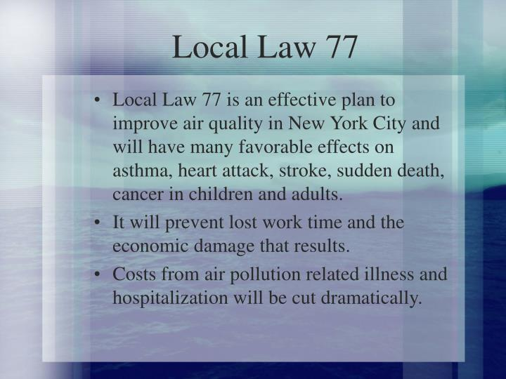Local Law 77