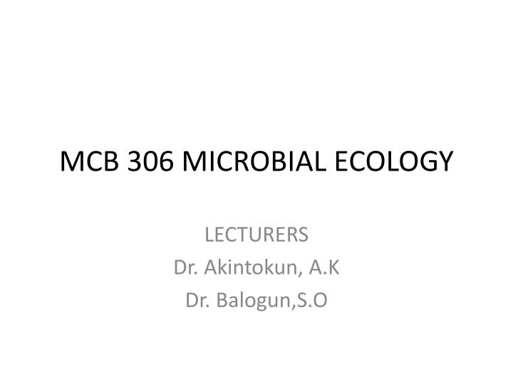 mcb 306 microbial ecology n.